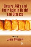 Cover of Dietary AGEs and Their Role in Health and Disease