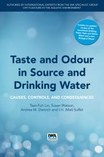 Cover of Taste and Odour in Source and Drinking Water