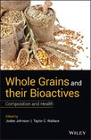Cover of Whole Grains and their Bioactives