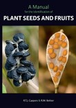 The cover of A manual for the identification of plant seeds and fruits