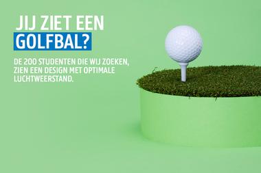 Durf Denken: Gezocht: 200 studenten - golfbal (vergrote weergave)