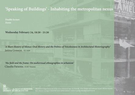 'Speaking of Buildings': Inhabiting the Metropolitan nexus