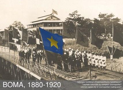 Boma 1880-1920. Koloniale hoofdstad of kosmopolitische handelspost?