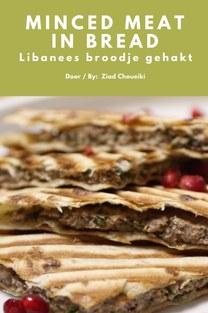 Minced meat in bread - Ziad Choueiki