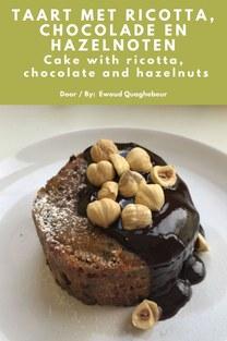 Taart met ricotta, chocolade en hazelnoten - Ewoud Quaghebeur