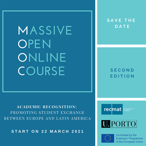 2/03 MOOC - Academic Recognition, promoting student exchange between Europe and Latin America Event starts: march 22,2021 Event ends: april 25, 2021
