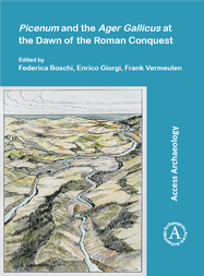 Nieuwe publicatie: Picenum and the Ager Gallicus at the Dawn of the Roman Conquest (vergrote weergave)
