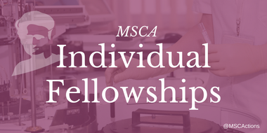 Marie Slodwoska-Curie Individual Fellowship (large view)