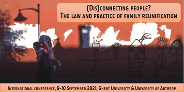 "International Conference ""(Dis)connecting People? The law and practice of family reunification"" (vergrote weergave)"