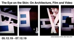 The Eye on the Skin: On Architecture, Film, and Video