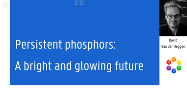 Video on persistent phosphor research by David Van der Heggen (large view)