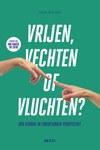 Cover van het boek Vrijen, vechten of vluchten van Johan Mertens.